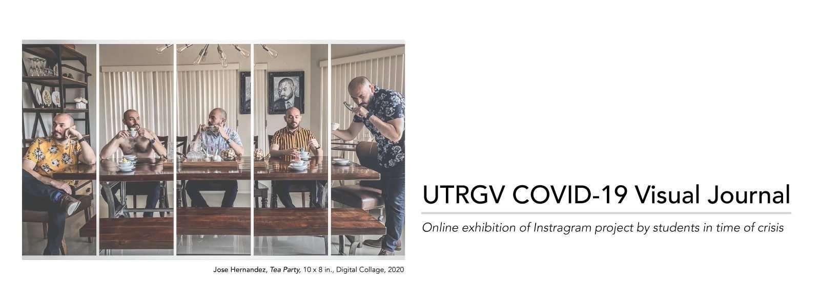 UTRGV Covid 19 Visual Journal