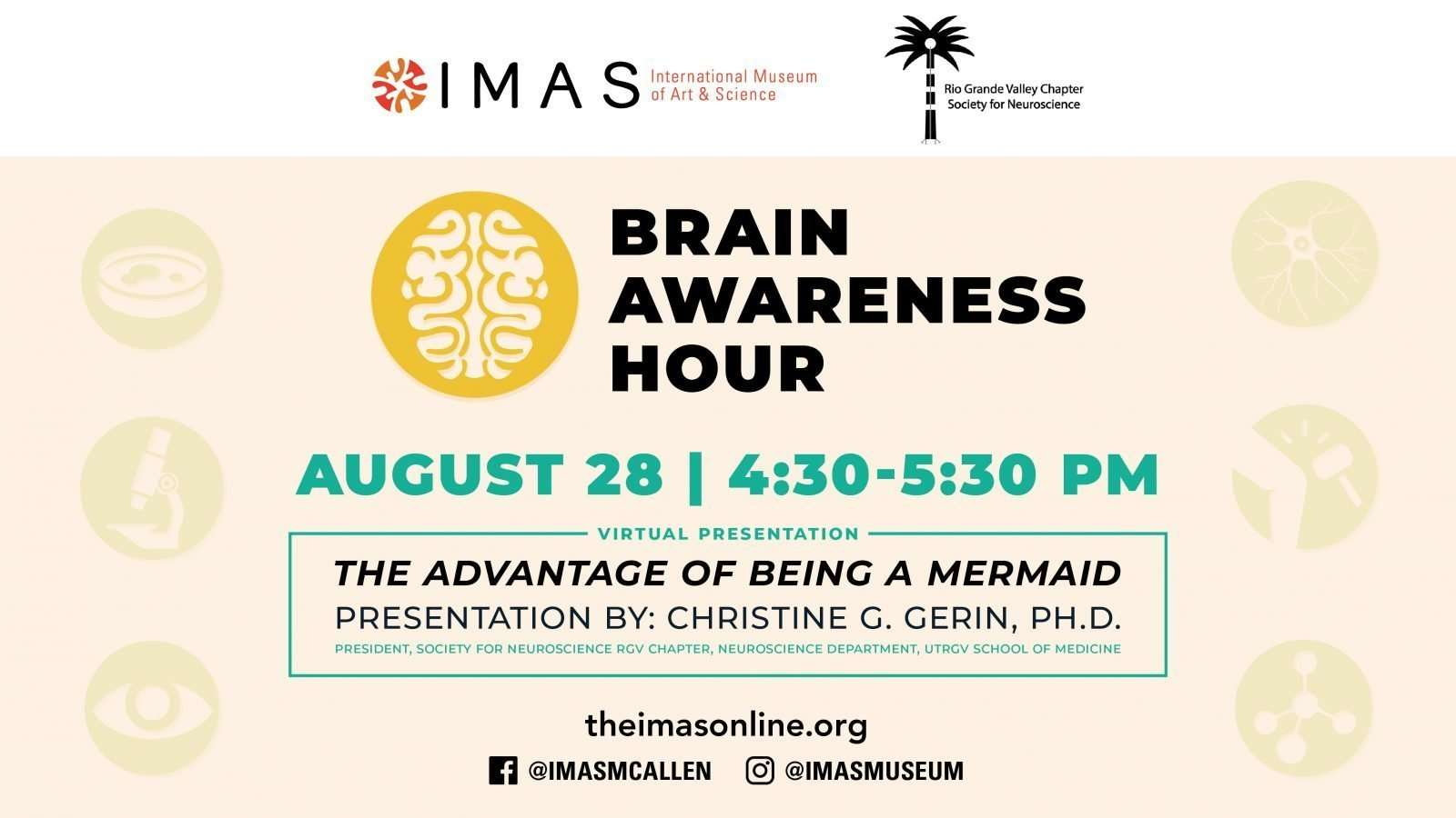 Brain Awareness Hour The Advantages of Being a Mermaid