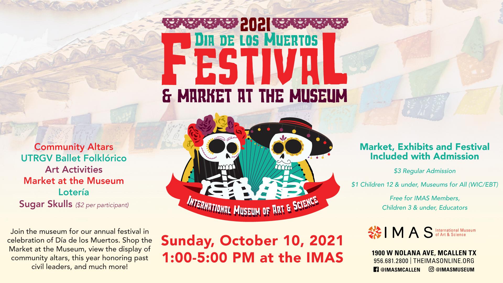 Dia de los Muertos Festival and Market at the Museum